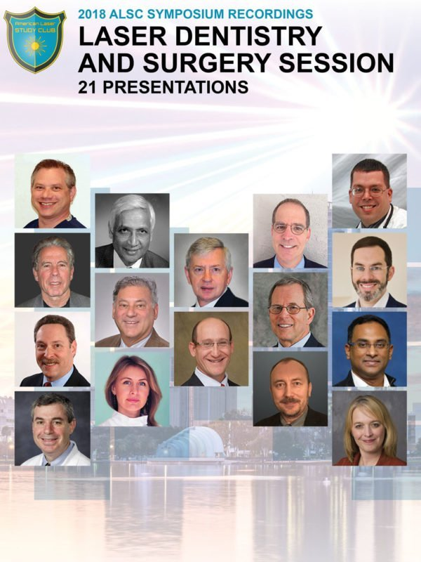 Laser Dentistry Surgery Symposium Recording 2018