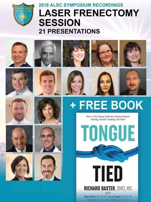 Laser Frenectomy Symposium videos 2018 free tongue tied book