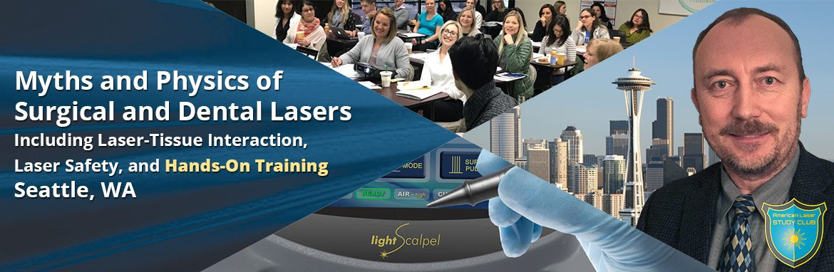 Myths and Physics of Surgical and Dental Lasers Course