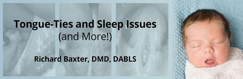 Tongue-Ties and Sleep Issues