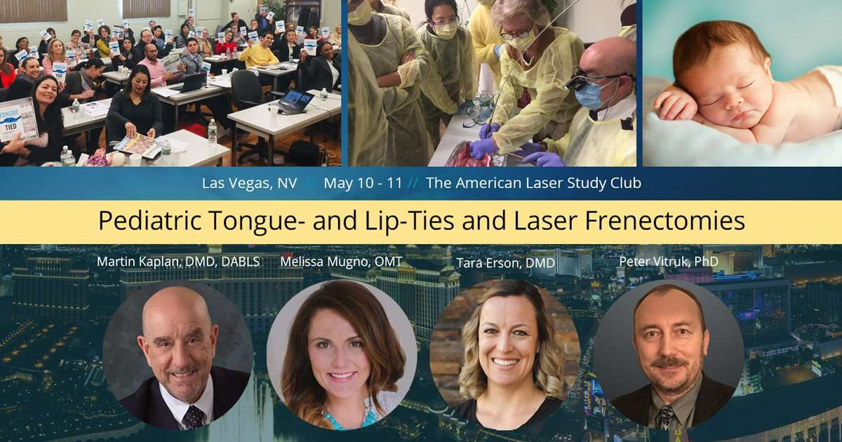 Frenectomy Course May 2019 in Las Vegas
