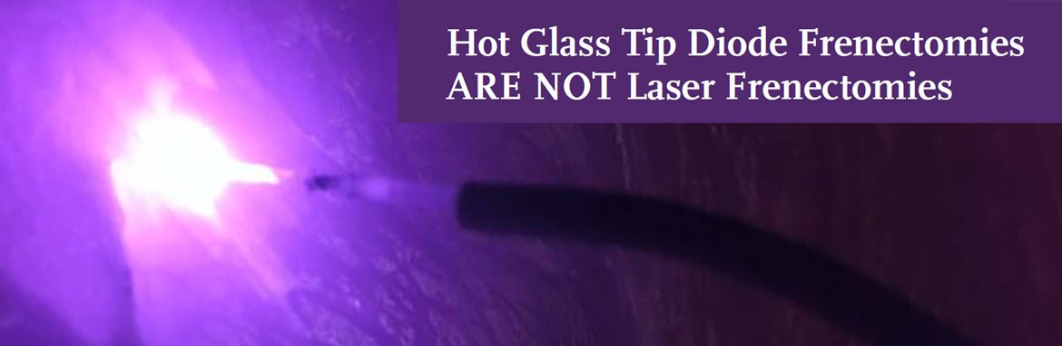 hot glass tip diode frenectomy laser