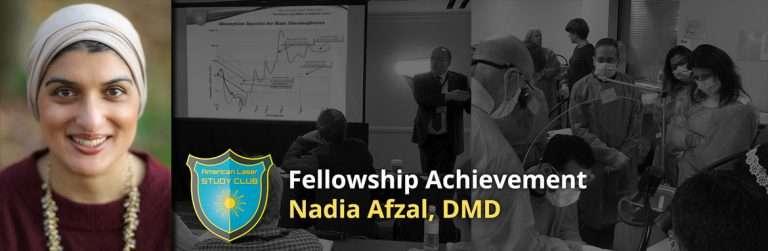 Fellowship Achievement Nadia Afzal DMD
